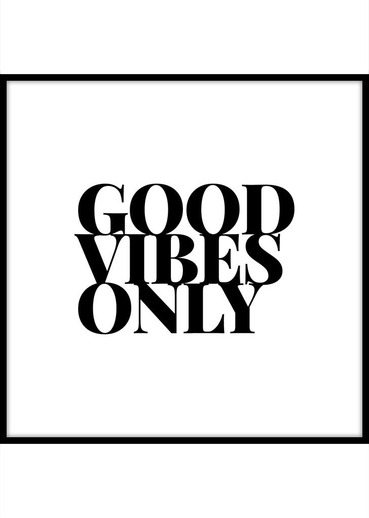 Plakat motywacyjny - Good Vibes Only
