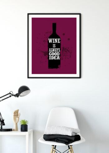 Plakat kuchenny: Wine is Always Good Idea